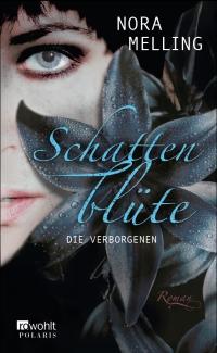 Schattenblüte - von Nora Melling