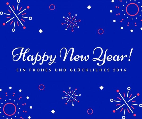 Ein Frohes und Glückliches 2016
